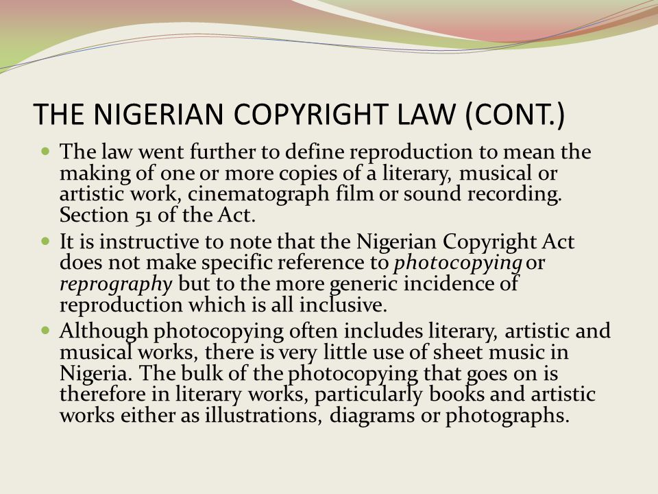 THE NIGERIAN COPYRIGHT LAW (CONT.)