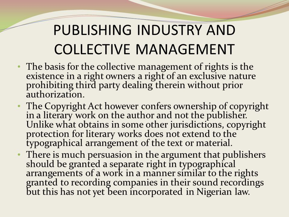 PUBLISHING INDUSTRY AND COLLECTIVE MANAGEMENT