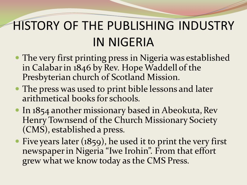 HISTORY OF THE PUBLISHING INDUSTRY IN NIGERIA