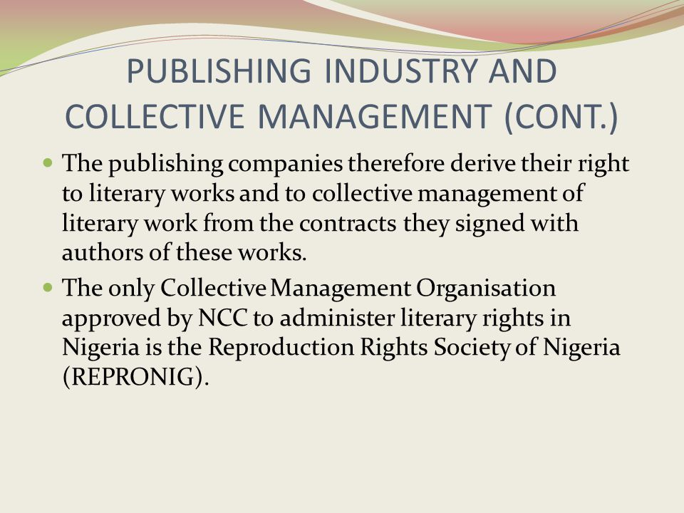 PUBLISHING INDUSTRY AND COLLECTIVE MANAGEMENT (CONT.)