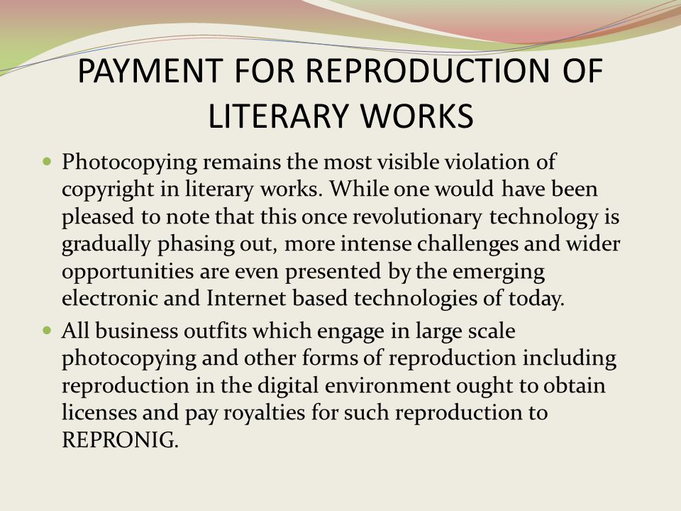 PAYMENT FOR REPRODUCTION OF LITERARY WORKS