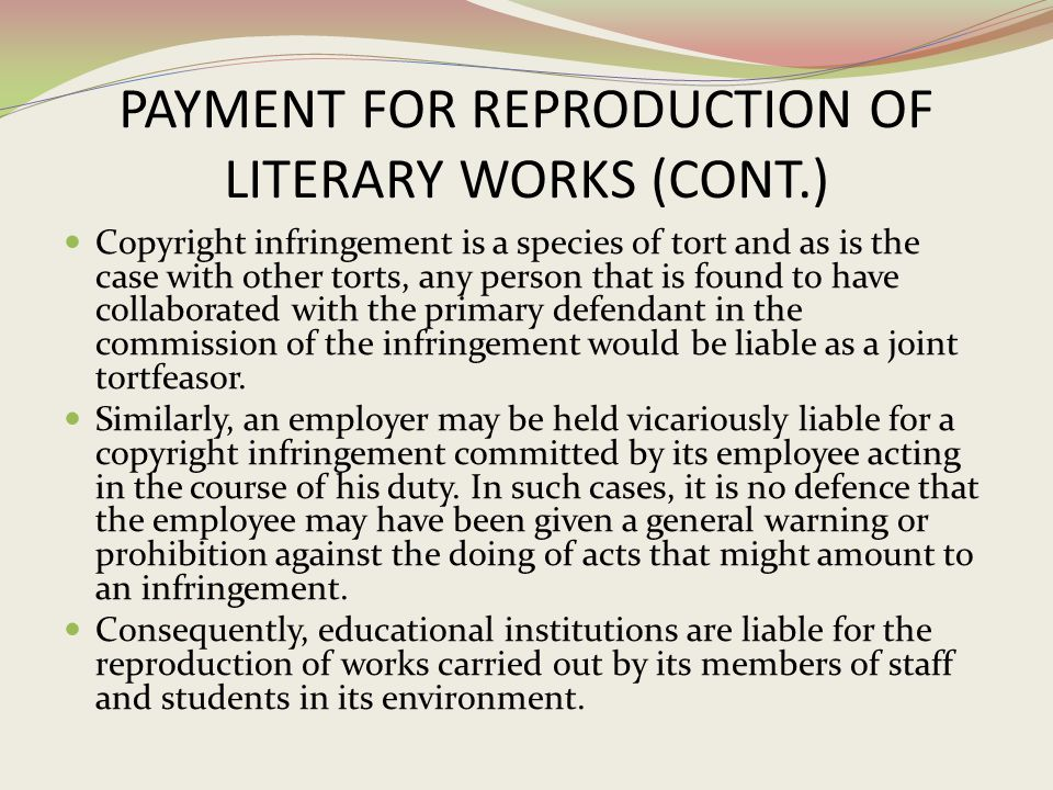 PAYMENT FOR REPRODUCTION OF LITERARY WORKS (CONT.)