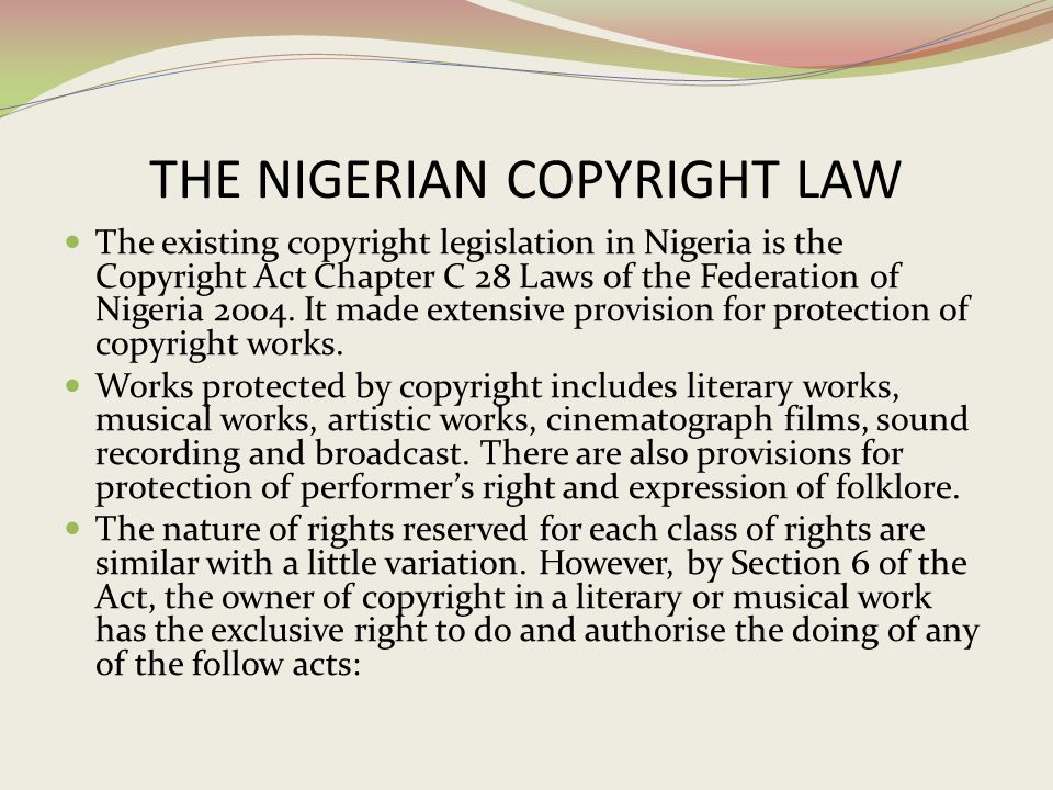 THE NIGERIAN COPYRIGHT LAW