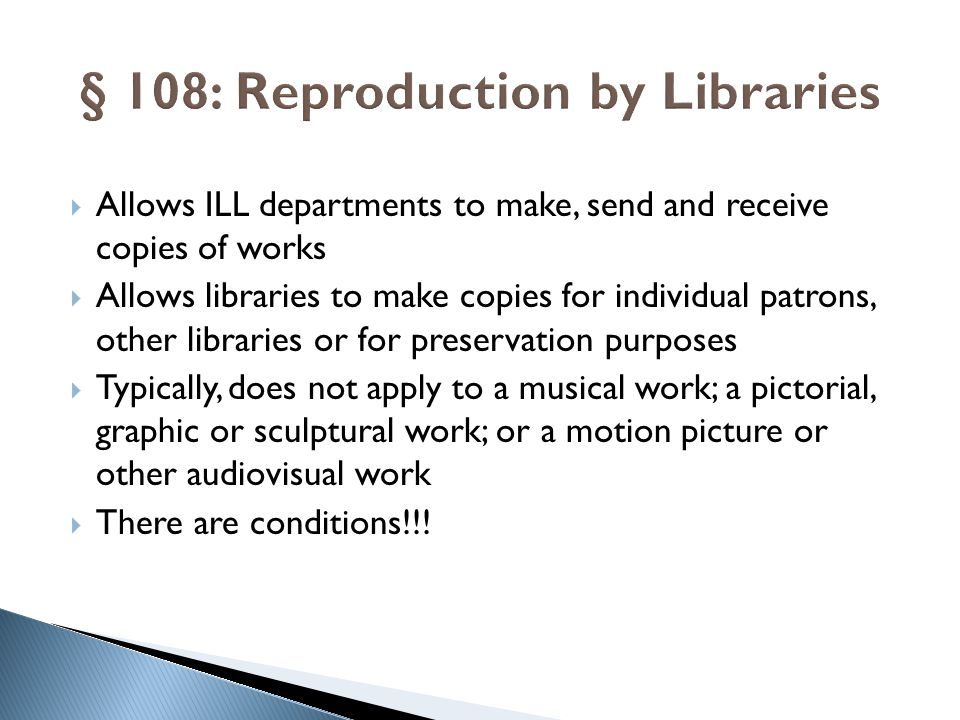 § 108: Reproduction by Libraries