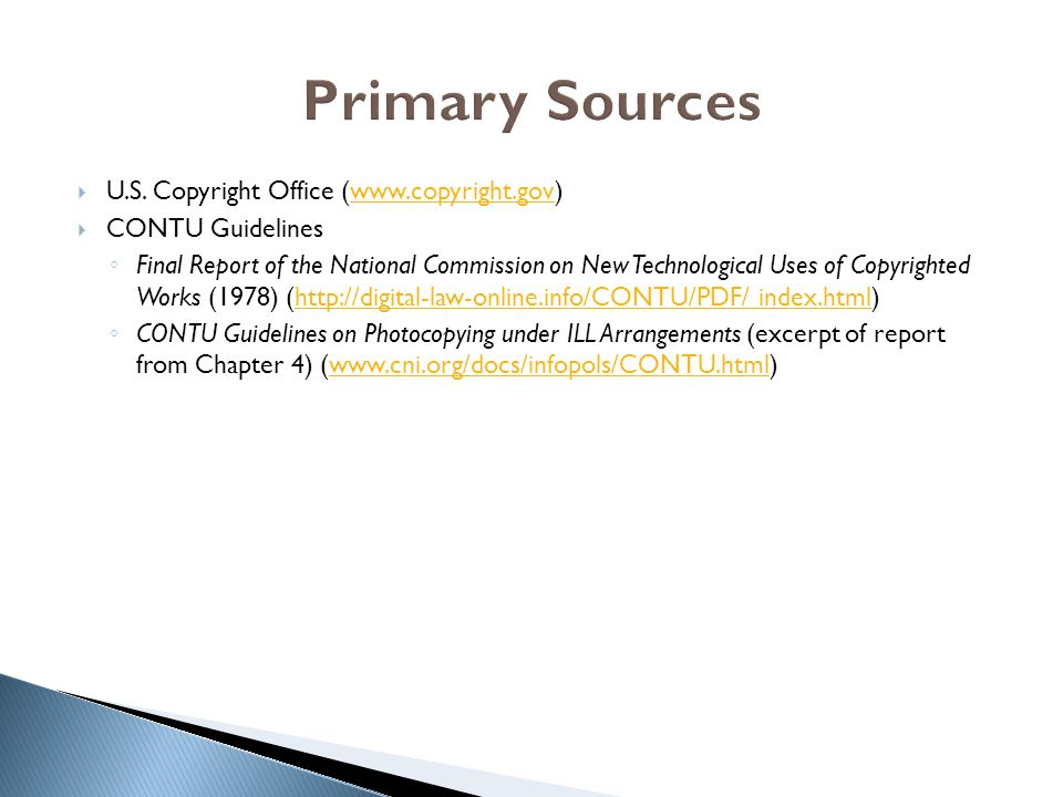 Primary Sources U.S. Copyright Office (www.copyright.gov)