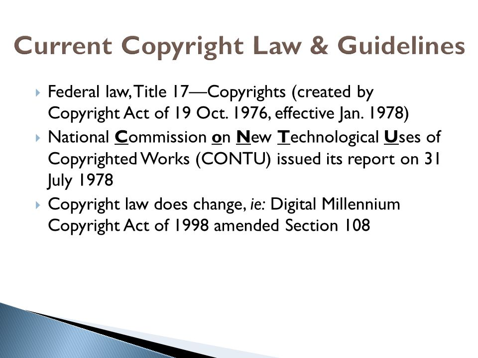 Current Copyright Law & Guidelines