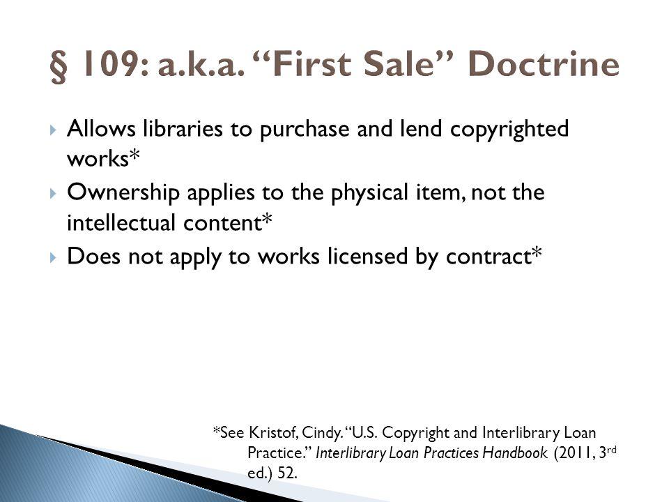 § 109: a.k.a. First Sale Doctrine