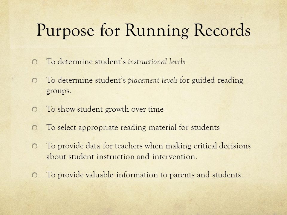 Purpose for Running Records