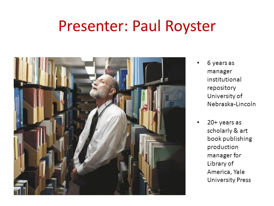 Presenter: Paul Royster