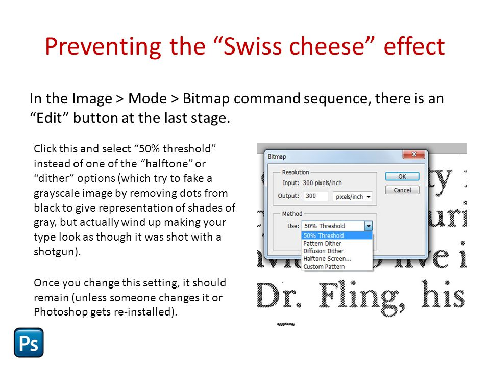 Preventing the Swiss cheese effect