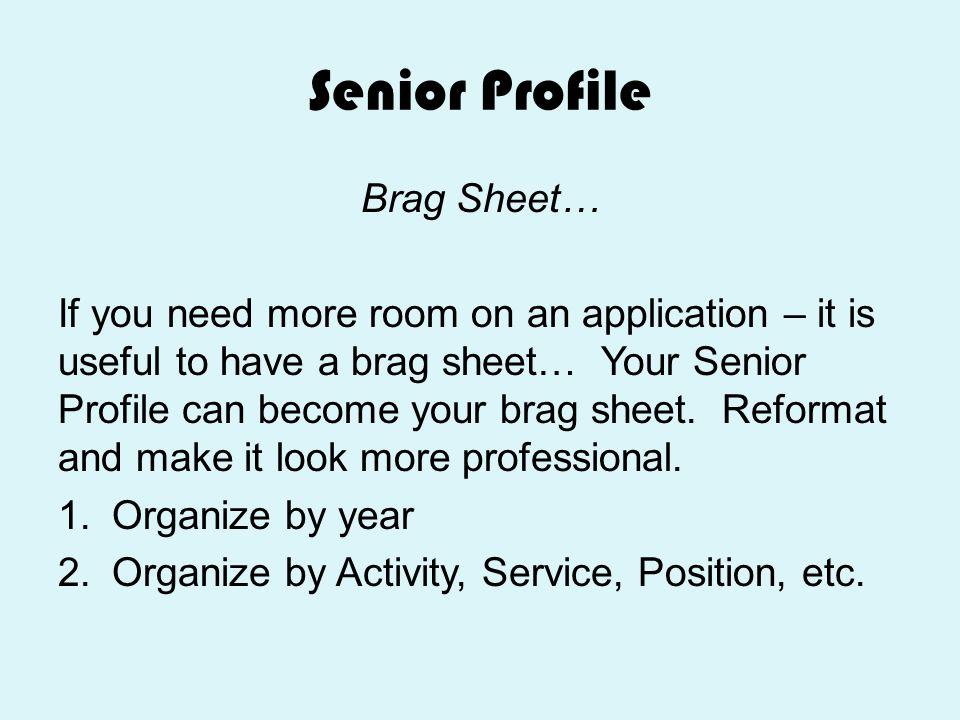 Senior Profile Brag Sheet…