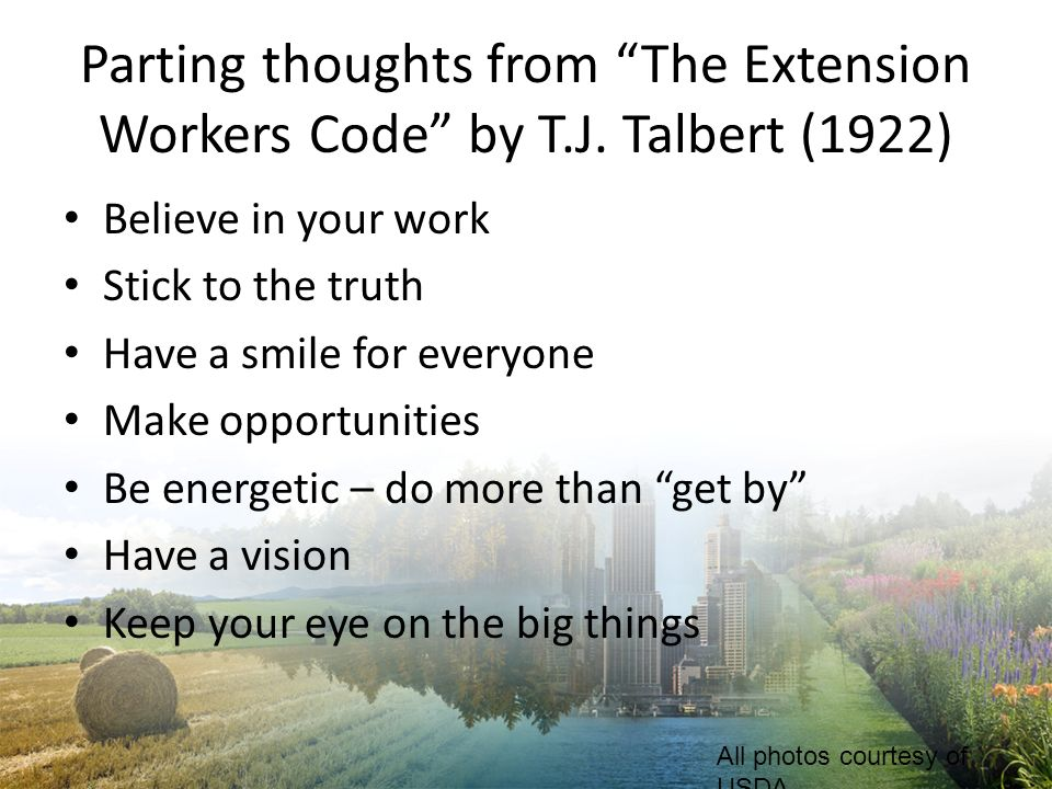 Parting thoughts from The Extension Workers Code by T. J