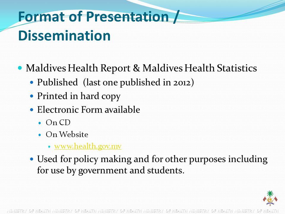Format of Presentation / Dissemination