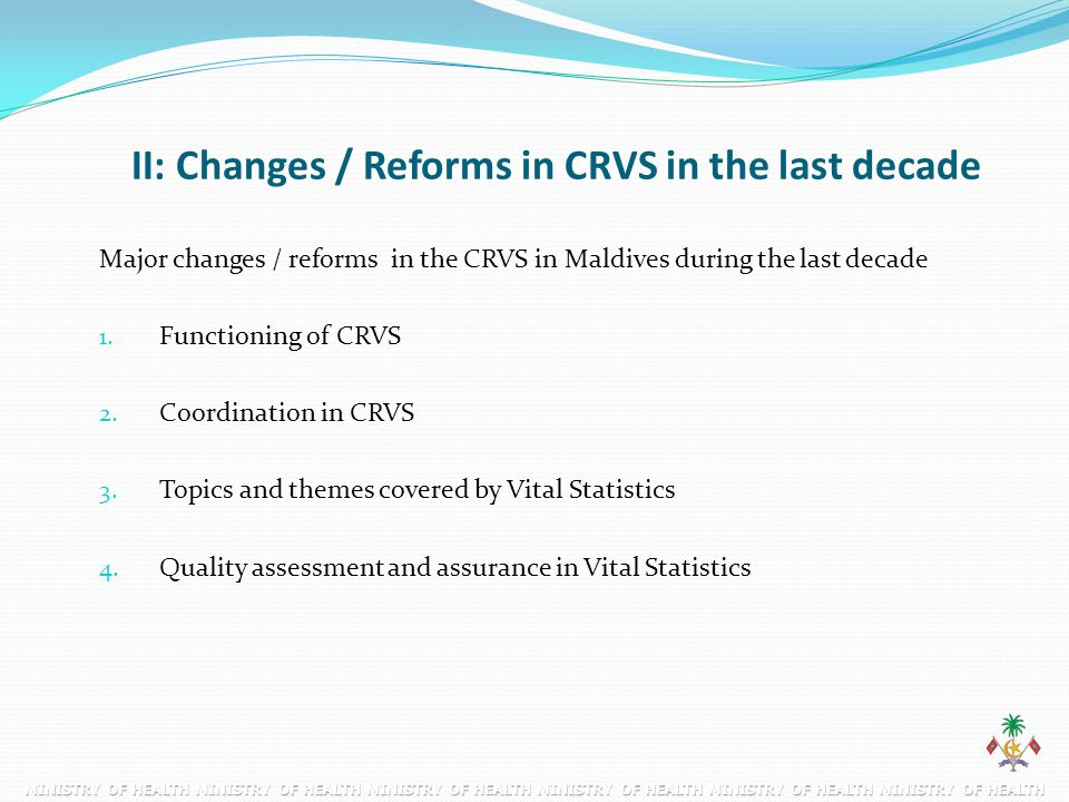 II: Changes / Reforms in CRVS in the last decade