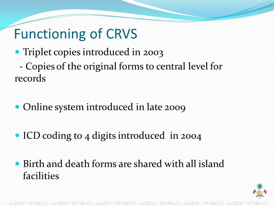 Functioning of CRVS Triplet copies introduced in 2003