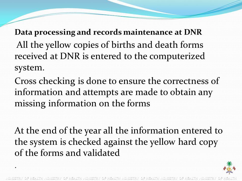 Data processing and records maintenance at DNR