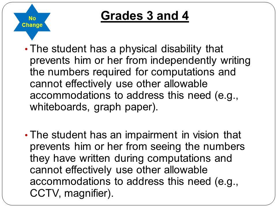 Grades 3 and 4 No Change.