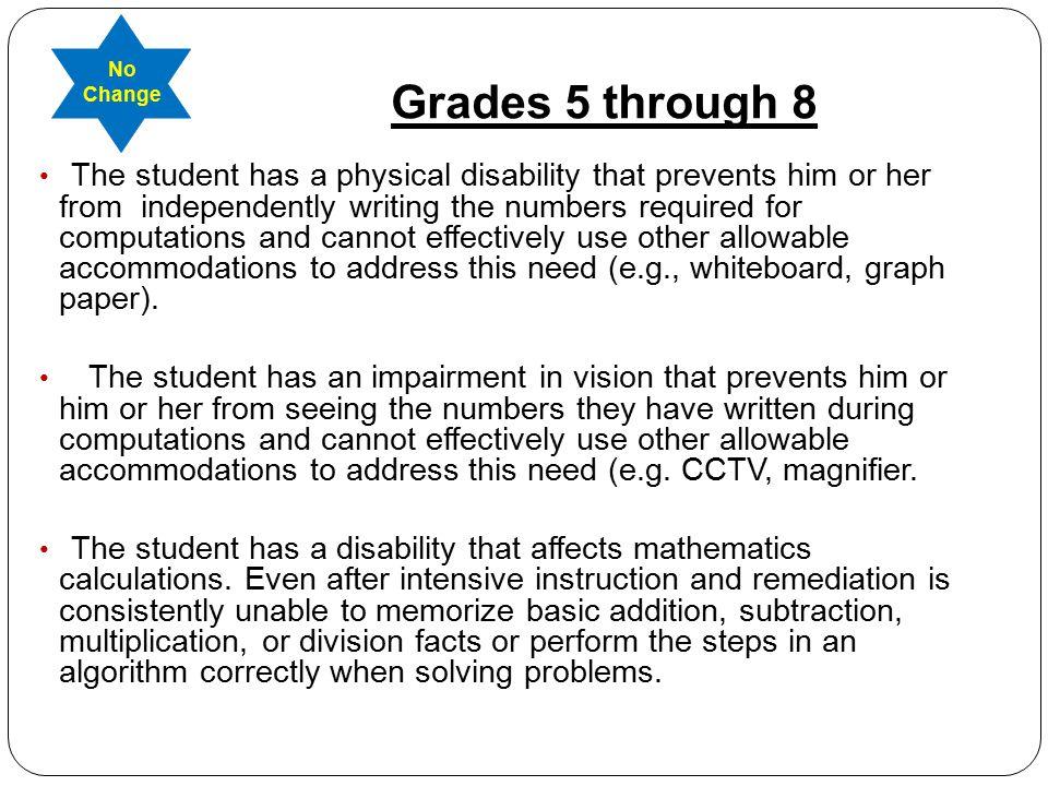 No Change Grades 5 through 8.
