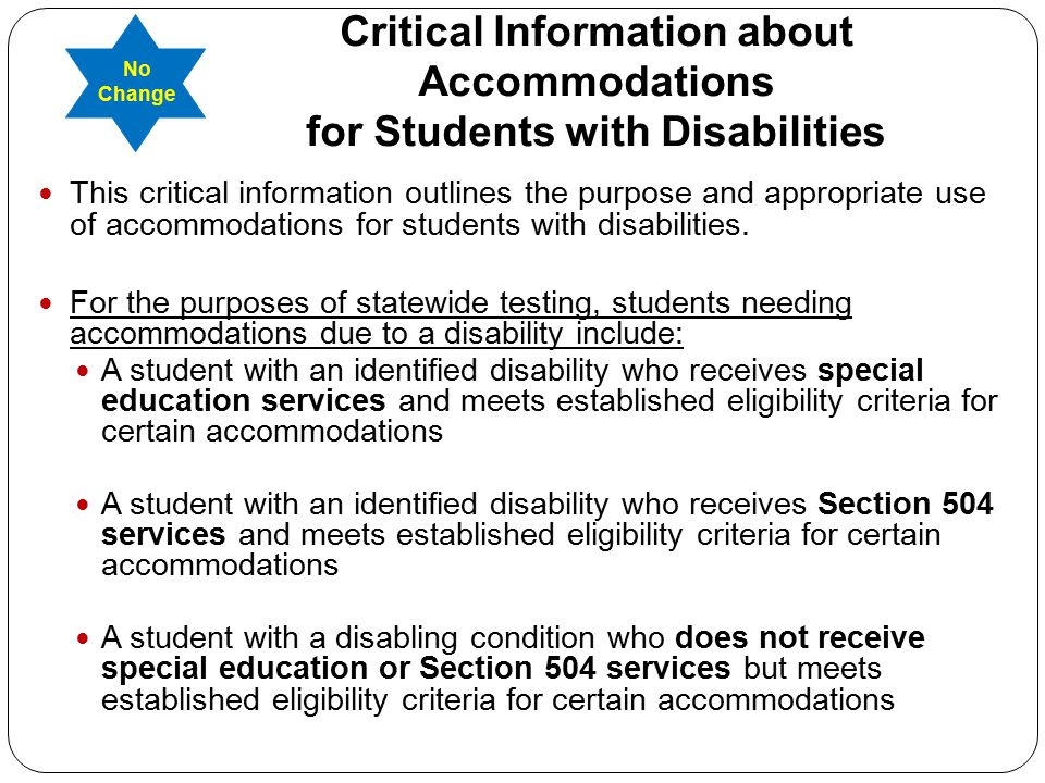 Critical Information about Accommodations for Students with Disabilities