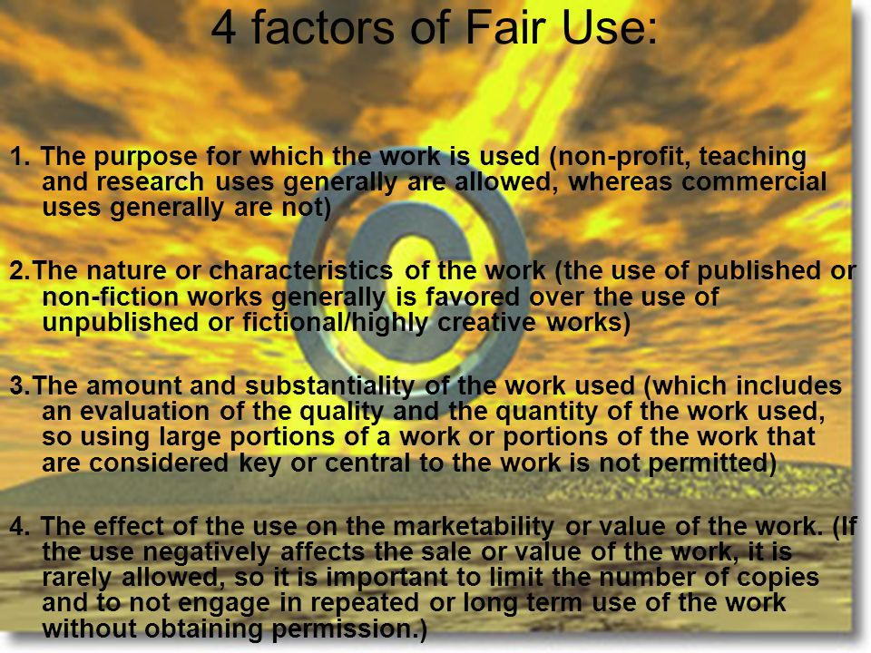 4 factors of Fair Use: