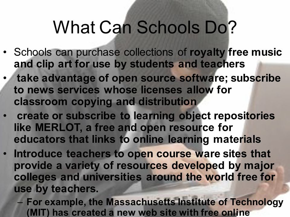 What Can Schools Do Schools can purchase collections of royalty free music and clip art for use by students and teachers.