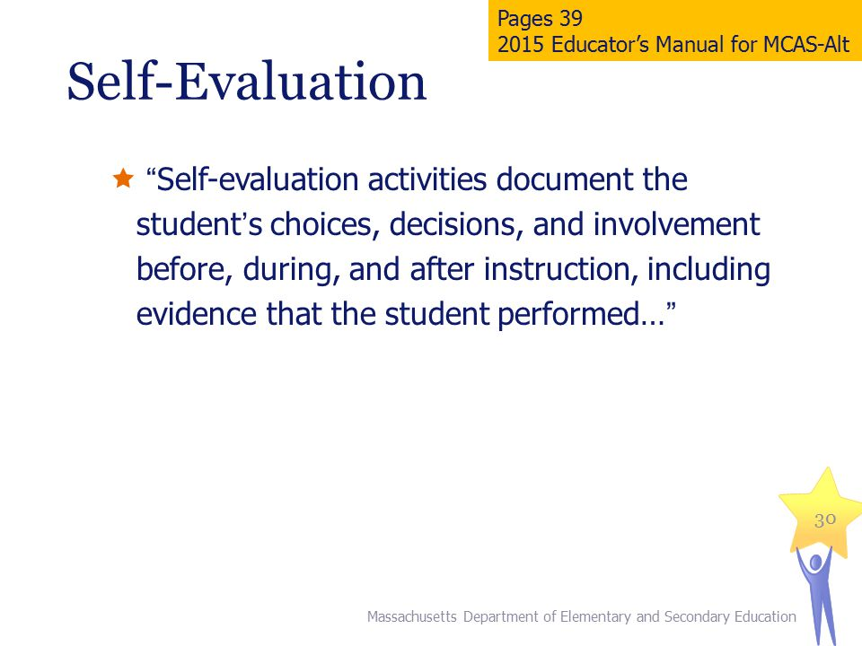 Pages 39 2015 Educator's Manual for MCAS-Alt. Self-Evaluation.