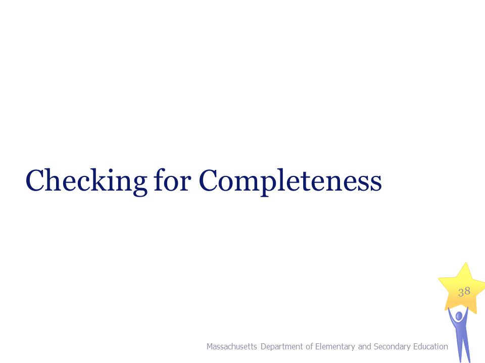 Checking for Completeness
