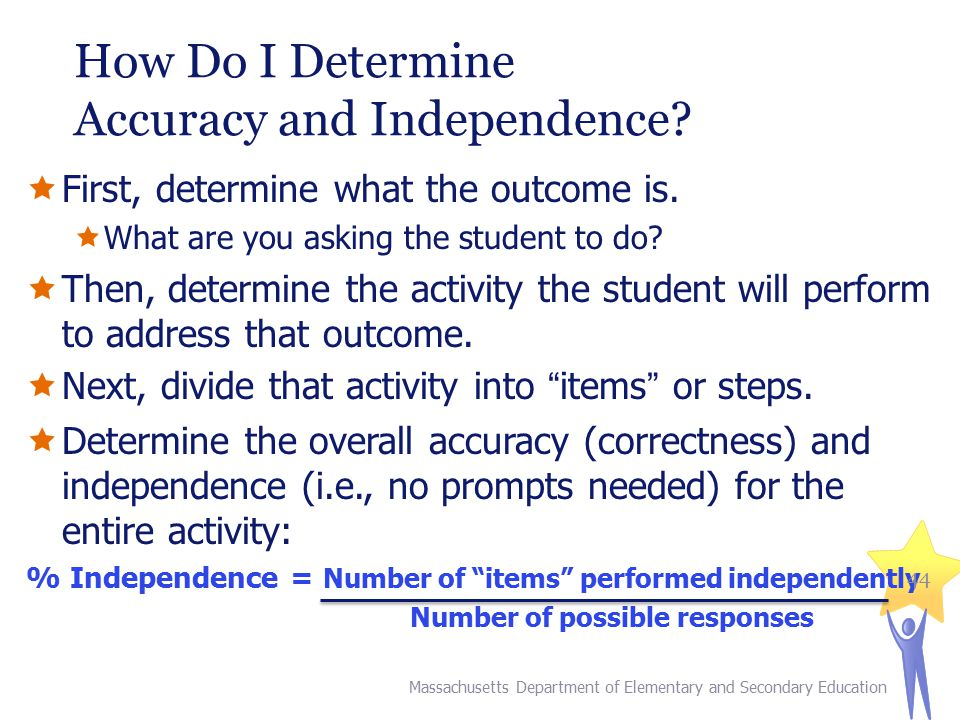 How Do I Determine Accuracy and Independence