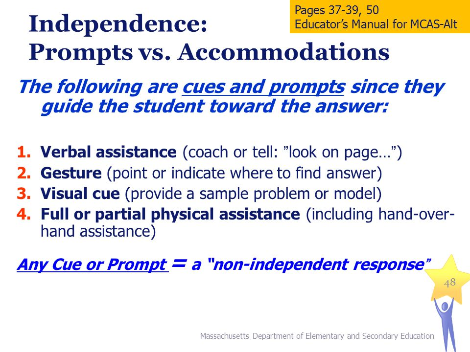 Independence: Prompts vs. Accommodations