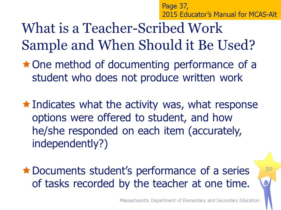 What is a Teacher-Scribed Work Sample and When Should it Be Used