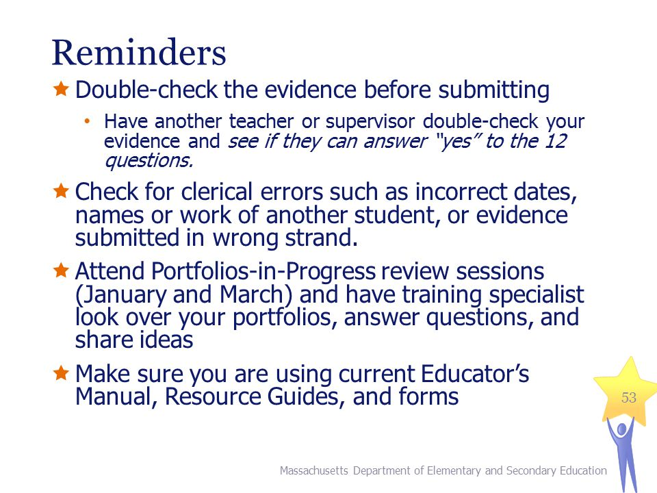 Reminders Double-check the evidence before submitting