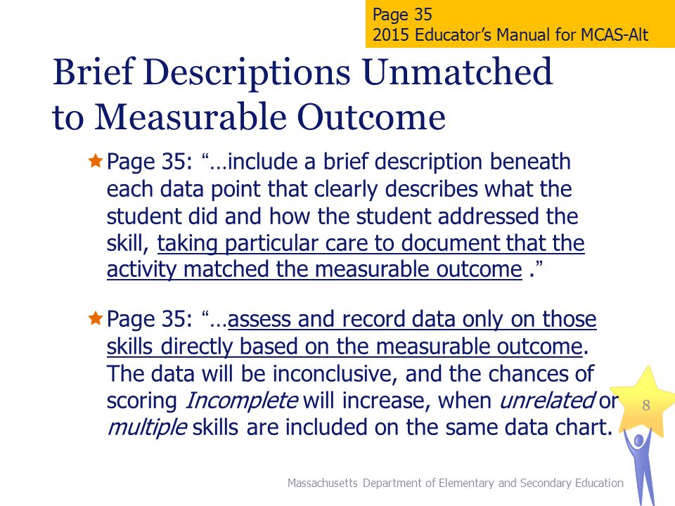 Brief Descriptions Unmatched to Measurable Outcome