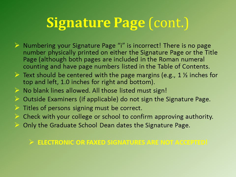 Signature Page Title must be in CAPS and double spaced