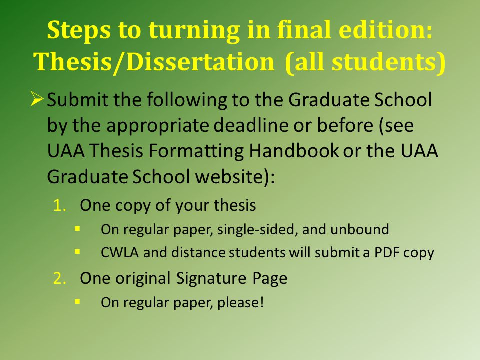 Now that you have finished writing the thesis…