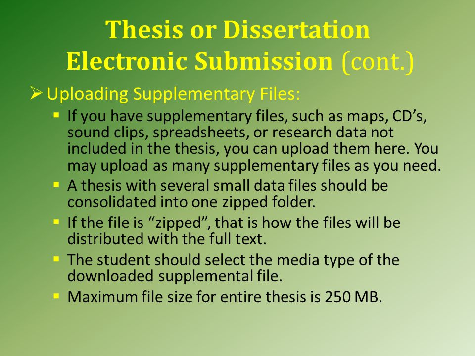 Thesis or Dissertation Electronic Submission (cont.)