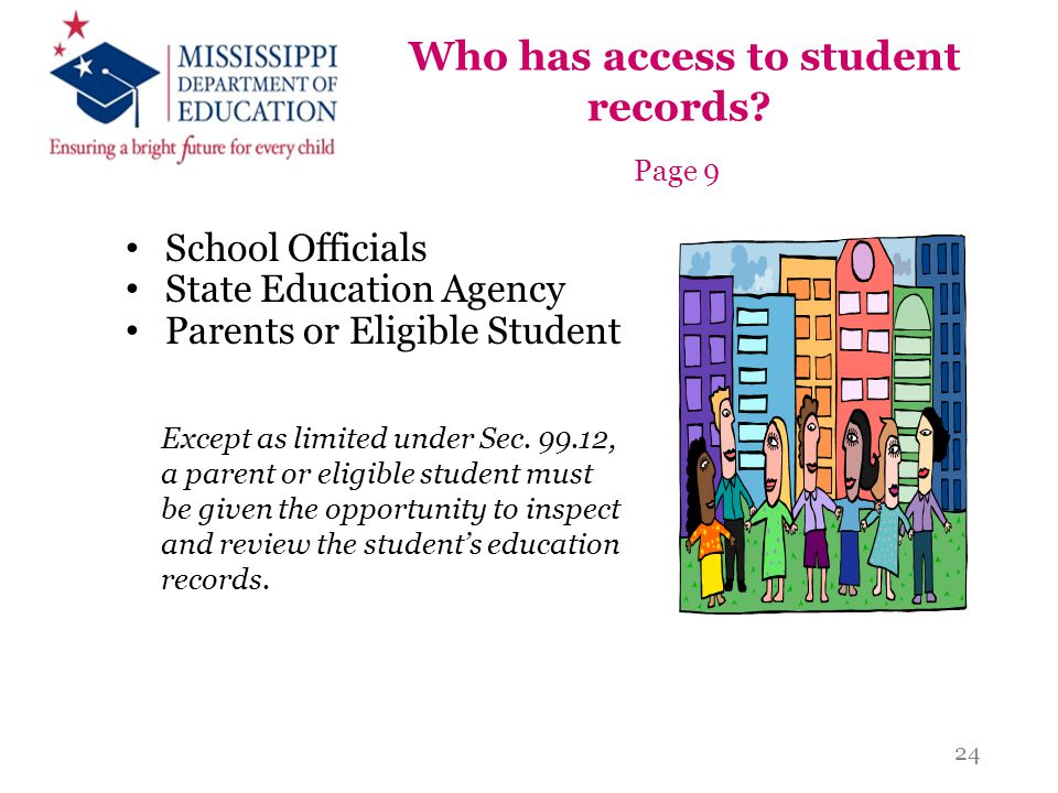 Who has access to student records