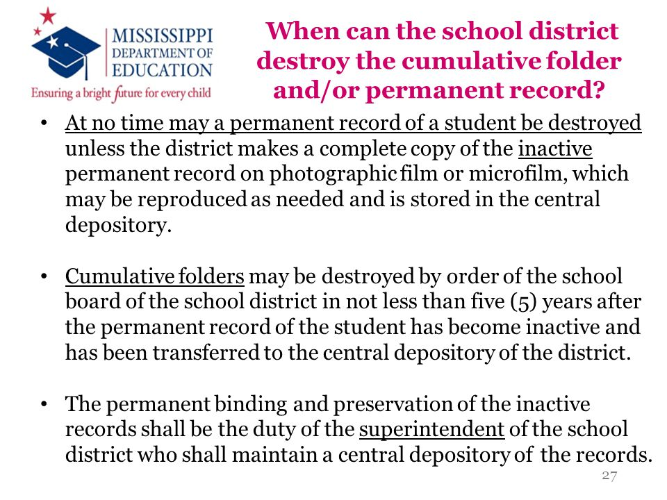 When can the school district destroy the cumulative folder and/or permanent record