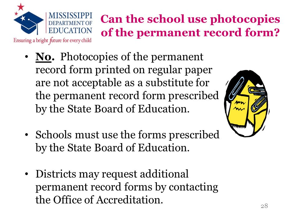 Can the school use photocopies of the permanent record form
