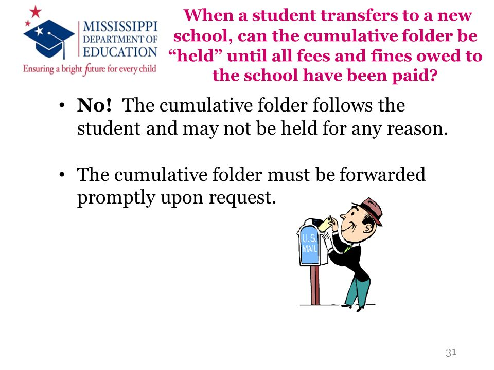 When a student transfers to a new school, can the cumulative folder be held until all fees and fines owed to the school have been paid