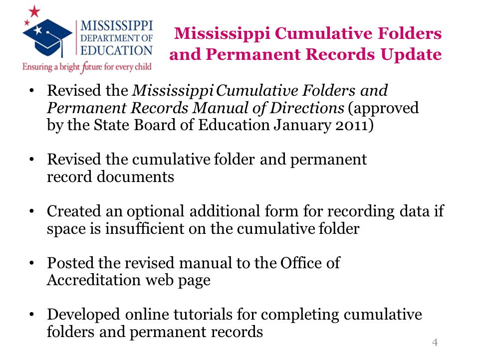 Mississippi Cumulative Folders and Permanent Records Update
