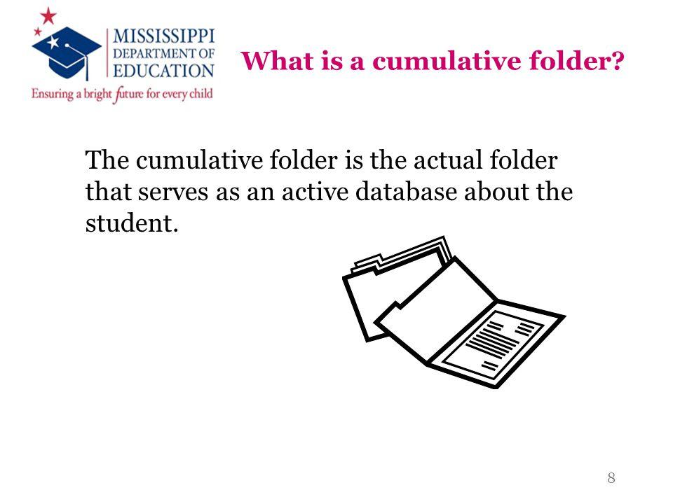 What is a cumulative folder