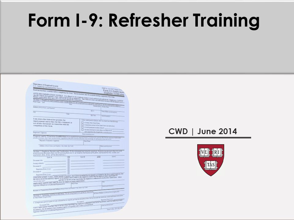Form I-9: Refresher Training