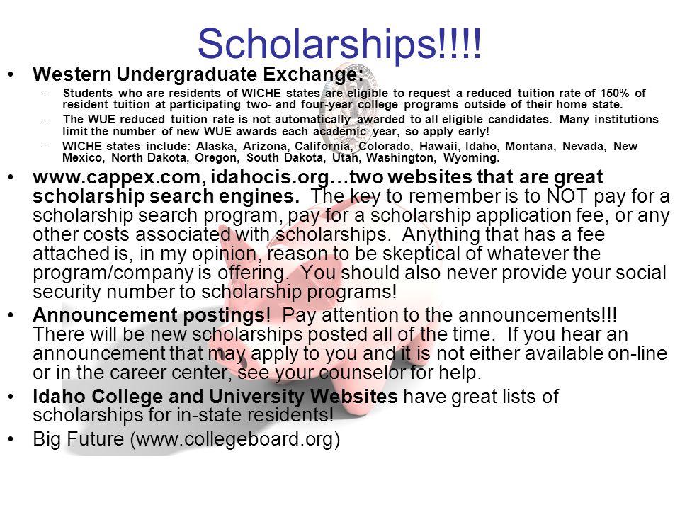 Scholarships!!!! Western Undergraduate Exchange: