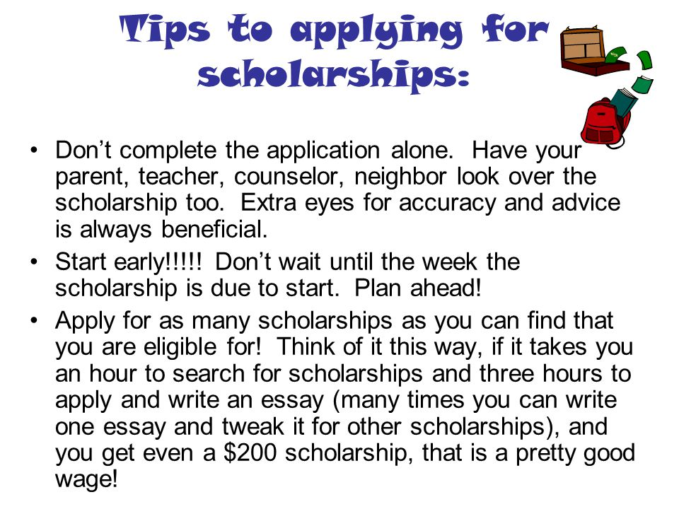 Tips to applying for scholarships: