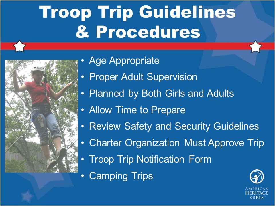 Troop Trip Guidelines & Procedures