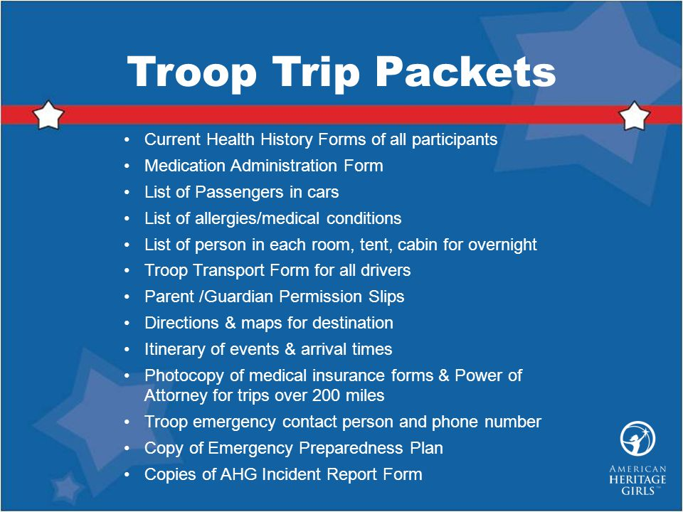 Troop Trip Packets Current Health History Forms of all participants
