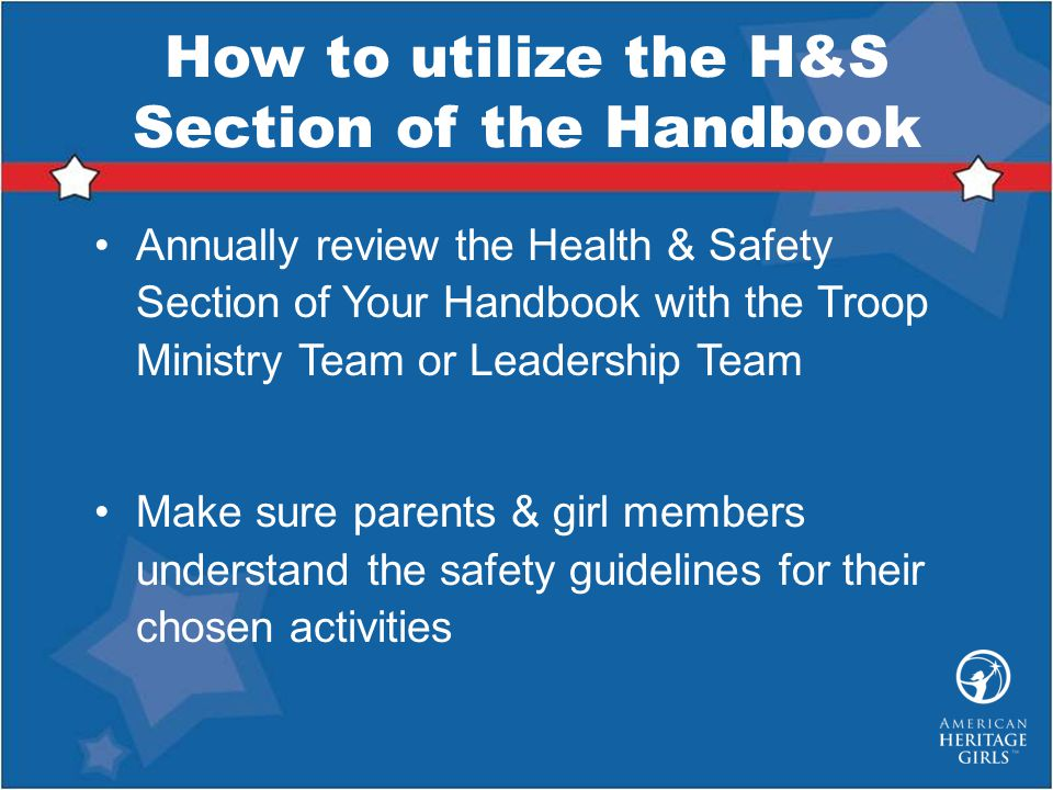 How to utilize the H&S Section of the Handbook