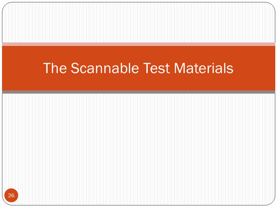 The Scannable Test Materials