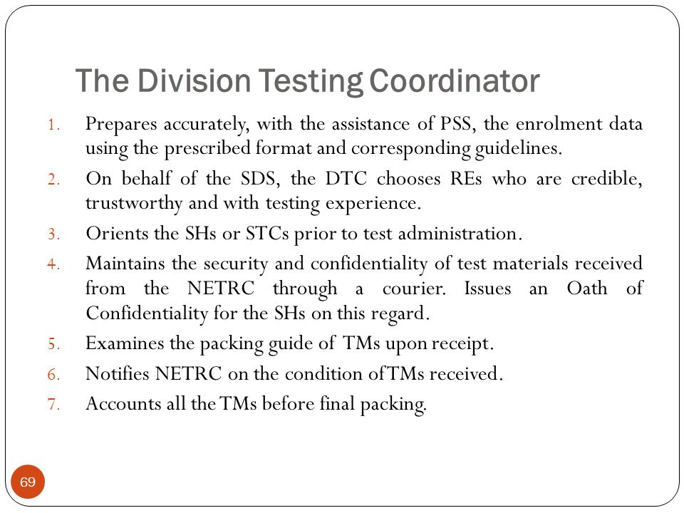 The Division Testing Coordinator
