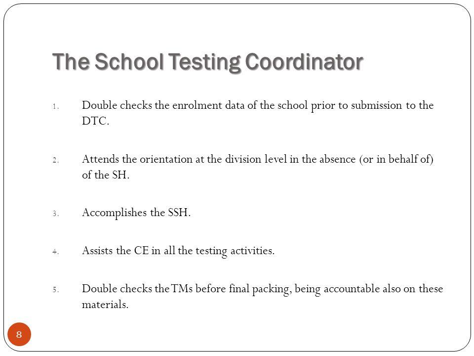 The School Testing Coordinator